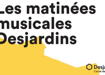 Les matinées musicales Desjardins