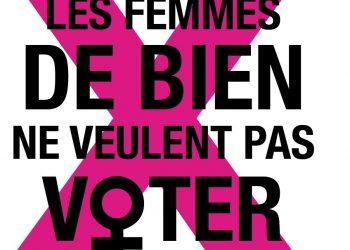 Exposition - Les femmes de bien ne veulent pas voter